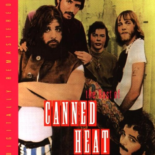 The Best of Canned Heat (Canned Heat The Very Best Of)