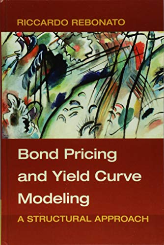 [D0wnl0ad] Bond Pricing and Yield Curve Modeling: A Structural Approach<br />EPUB