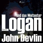 Logan und das Weltentor (Logan 3) | John Devlin