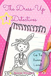 The Dress-Up Detectives: Go To Bunny Land!