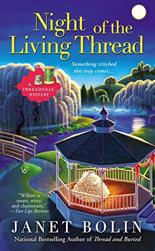 Night of the Living Thread (A Threadville Mystery)