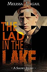 The Lad in the Lake: A Short Story, Dark Fiction