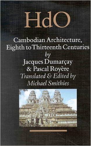 Cambodian Architecture: Eighth to Thirteenth Centuries (HANDBOOK OF ORIENTAL STUDIES/HANDBUCH DER ORIENTALISTIK)