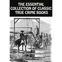 10 CLASSIC TRUE CRIME BOOKS: Captain Singleton, John Sheppard, Twelve Years A Slave, John Wilkes Booth, Buccaneers, Mob Rule In New Orleans, And Many More...
