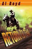 Return to Texas, Al Boyd, 0595315364
