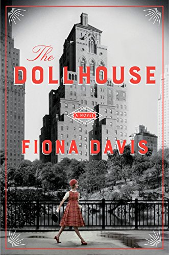 The Dollhouse: A Novel by [Davis, Fiona]