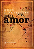 Del amor (Spanish Edition)