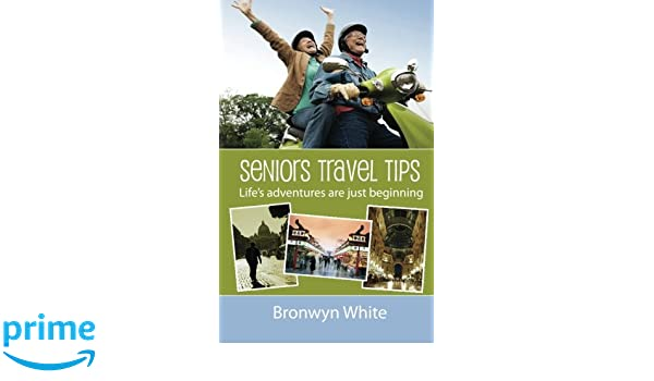 Seniors Travel Tips: Make the most of your senior status in