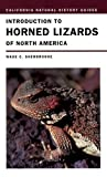 Introduction to Horned Lizards of North America, Wade C. Sherbrooke, 0520228251