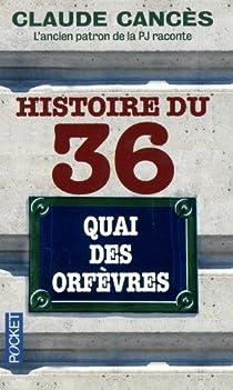 Histoire du 36, quai des Orfèvres par Cancès