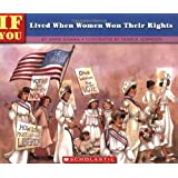 If You Lived When Women Won Their Rights