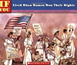 img - for If You Lived When Women Won Their Rights book / textbook / text book