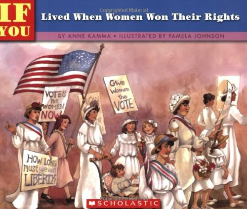 Books : If You Lived When Women Won Their Rights