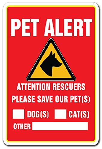 - Pet Alert Sign Save Our Pets Rescue Fire Firefighter Police Rescue Dogs Cats | Indoor/Outdoor | 12