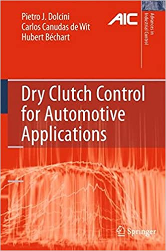 Download online Dry Clutch Control for Automotive Applications (Advances in Industrial Control) PDF
