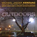 Outdoors by Michael Jaeger Kerouac
