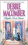 Right Next Door, Debbie Macomber, 0778327000