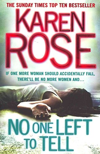[No One Left to Tell] (By: Karen Rose) [published: June, 2012]