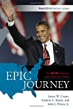 Epic Journey: The 2008 Elections and American Politics, James W. Ceaser, 144221144X