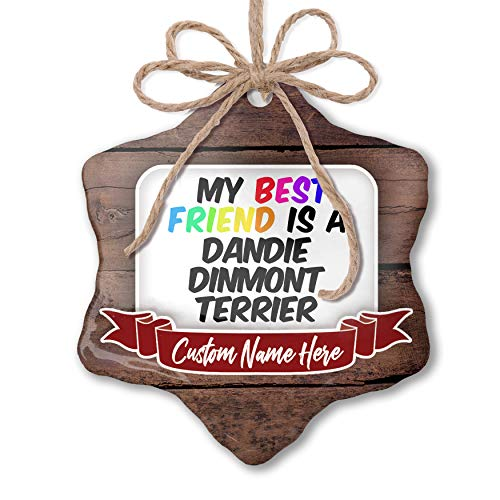 NEONBLOND Custom Family Ornament My Best Friend a Dandie Dinmont Terrier Dog from Scotland Personalized Name