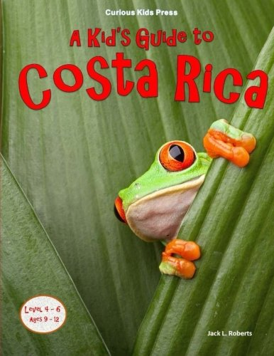 A Kid's Guide to Costa Rica