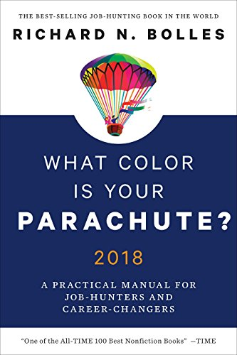 What Color Is Your Parachute? 2018: A Practical Manual for Job-Hunters and Career-Changers cover