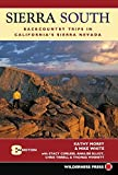 img - for Sierra South: Backcountry Trips in California's Sierra Nevada book / textbook / text book