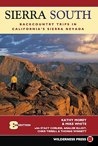 Backcountry Trips - Sierra South: Backcountry Trips in California's Sierra Nevada