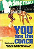 img - for Basketball: You Are the Coach book / textbook / text book