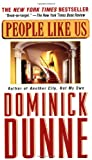 People Like Us, Dominick Dunne, 0345430549