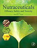 img - for Nutraceuticals: Efficacy, Safety and Toxicity book / textbook / text book