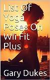 List Of Yoga Poses On Wii Fit Plus
