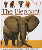 img - for The Elephant (First Discoveries) book / textbook / text book