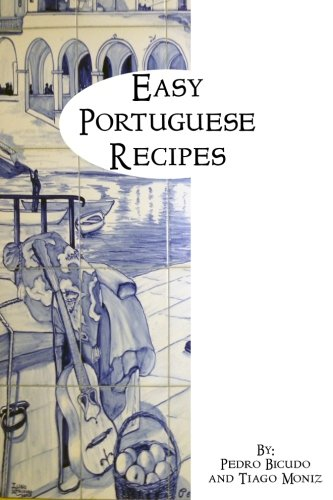 Easy Portuguese Recipes by tiago moniz