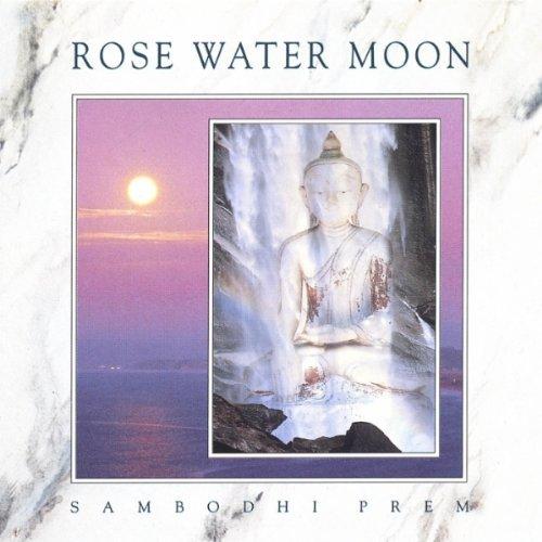 Rose Water Moon by Sambodhi Prem