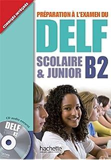 Delf B2 Scolaire Et Junior + CD (Delf/Dalf) (French Edition)