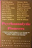 img - for Psychoanalytic pioneers, book / textbook / text book