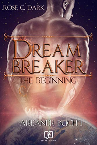 Dreambreaker: The Beginning (German Edition)