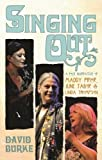 Singing Out: A Folk Narrative Of Maddy Prior, June Tabor and Linda Thompson