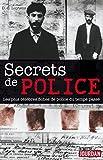 Secrets de police: Les plus célèbres fiches de police du temps passé (JOURDAN (EDITIO) (French Edition)
