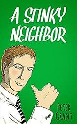 A Stinky Neighbor (Stinky Series Book 19)