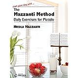 He Mazzanti Method (Daily Exercises for Piccolo Nicola Mazzanti). Piccolo Unaccompanied. 2015