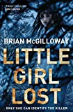 Little Girl Lost, Brian McGilloway, 0230753361