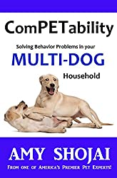 ComPETability : Solving Behavior Problems In Your Multi-DOG Household