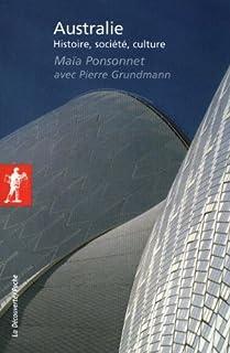 Australie : histoire, société, culture, Ponsonnet, Maïa
