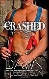 Crashed, Dawn Robertson, 1499361130