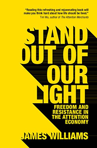 (Stand out of our Light: Freedom and Resistance in the Attention)