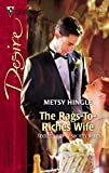 img - for The Rags-To-Riches Wife (Secret Lives Of Society Wives) book / textbook / text book