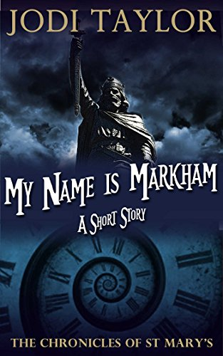 My Name is Markham (A Chronicles of St. Mary's Short Story)