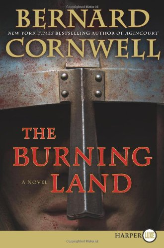 Read Online The Burning Land LP: A Novel (Saxon Tales) PDF